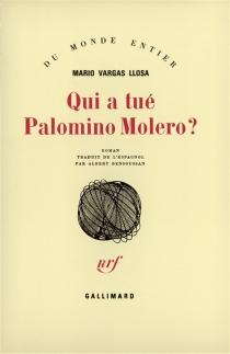 Qui a tué Palomino Molero ? - MarioVargas Llosa
