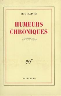 Humeurs chroniques - ÉricOllivier