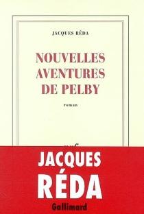 Nouvelles aventures de Pelby - JacquesRéda