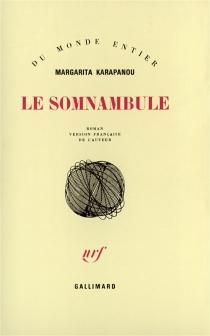 Le Somnambule - MargaritaKarapanou