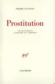 Prostitution - Pierre Guyotat