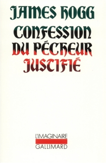 Confession du pécheur justifié - James Hogg