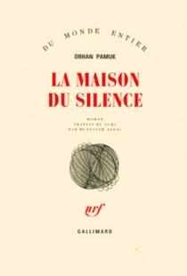 La maison du silence - OrhanPamuk