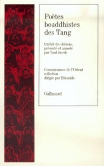 Poètes bouddhistes des Tang -