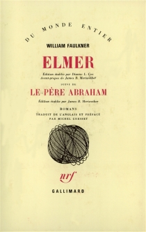 Elmer| Le père Abraham - William Faulkner