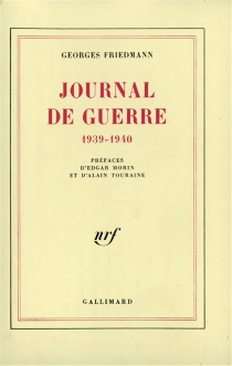 Journal de guerre : 1939-1940 - Georges Friedmann