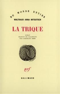 La Trique - Waltraud AnnaMitgutsch