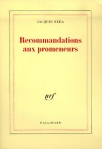 Recommandations aux promeneurs - JacquesRéda
