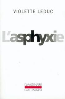 L'asphyxie - VioletteLeduc