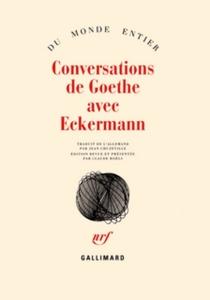 Conversations de Goethe avec Eckermann - Johann PeterEckermann