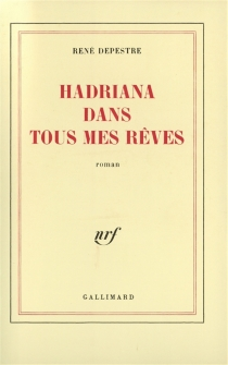 Hadriana dans tous mes rêves - RenéDepestre