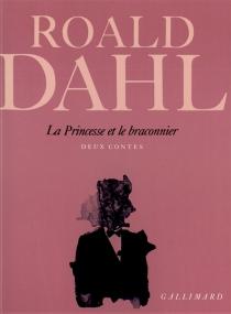 La Princesse et le braconnier - RoaldDahl
