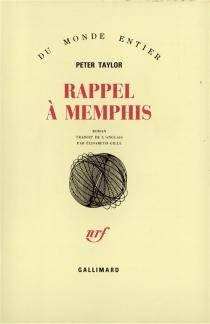 Rappel à Memphis - Peter HillsmanTaylor