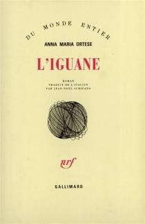 L'Iguane - Anna MariaOrtese