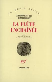 La flûte enchaînée - LevShargorodsky