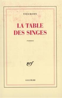 La table des singes - YvesRavey