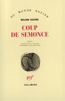 Coup de semonce - William Golding