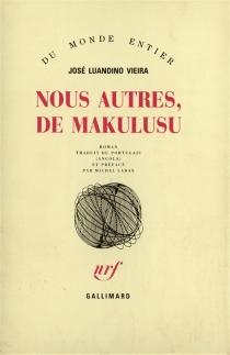 Nous autres, de Makulusu - José LuandinoVieira