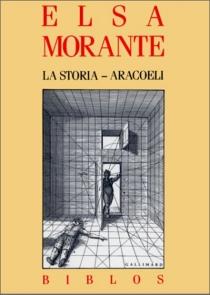 La storia| Aracoeli - ElsaMorante