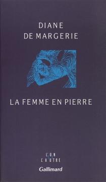 La femme en pierre - Diane deMargerie