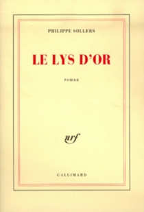 Le Lys d'or - Philippe Sollers