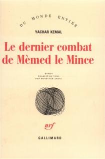 Le dernier combat de Mèmed le Mince - YasarKemal
