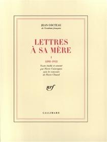 Lettres à sa mère - JeanCocteau