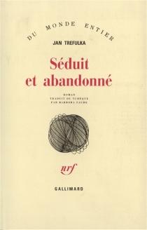 Séduit et abandonné - JanTrefulka