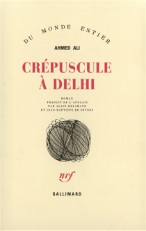 Crépuscule à Delhi - Ahmed Ali