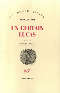 Un certain Lucas - JulioCortázar