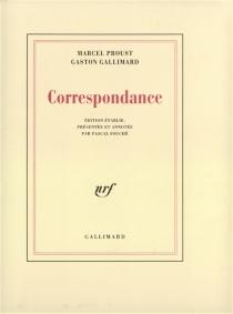 Correspondance : 1912-1922 - GastonGallimard