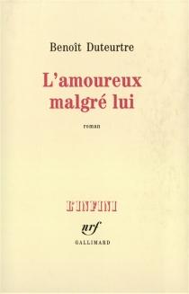 L'amoureux malgré lui - BenoîtDuteurtre