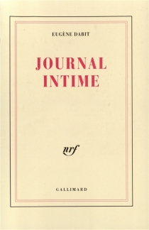 Journal intime - Eugène Dabit