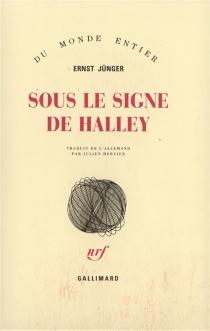 Sous le signe de Halley - ErnstJünger