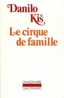 Le cirque de famille - DaniloKis