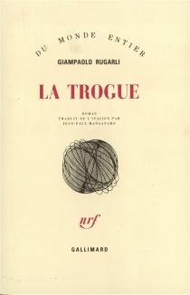 La Trogue - GiampaoloRugarli