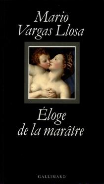 Eloge de la marâtre - MarioVargas Llosa