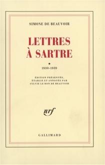 Lettres à Sartre - Simone deBeauvoir