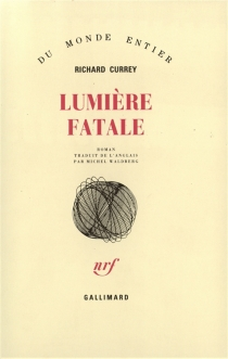Lumière fatale - RichardCurrey