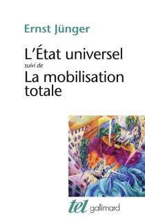 L'Etat universel| La mobilisation totale - ErnstJünger