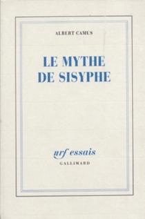 Le mythe de Sisyphe : essai sur l'absurde - AlbertCamus