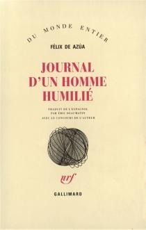 Journal d'un homme humilié - Félix deAzua