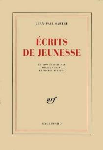 Ecrits de jeunesse - Jean-PaulSartre