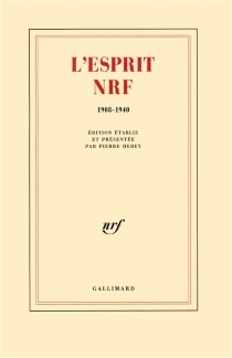 L'Esprit NRF : 1908-1940 -