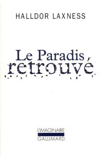 Le paradis retrouvé - Halldór Laxness