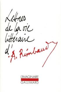 Lettres de la vie littéraire d'Arthur Rimbaud - ArthurRimbaud