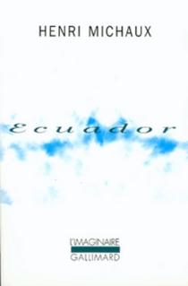 Ecuador : journal de voyage - HenriMichaux