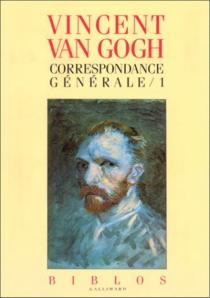 Correspondance générale - VincentVan Gogh
