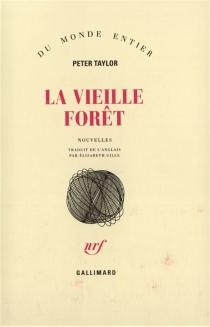 La Vieille forêt - Peter HillsmanTaylor