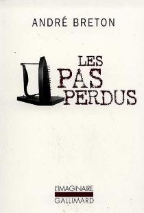 Les Pas perdus - AndréBreton